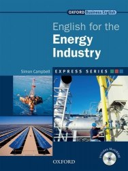English for the Energy Industry + MultiROM / Підручник для учня