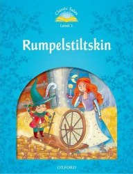 Classic Tales Second Edition 1 Rumpelstiltskin Oxford University Press