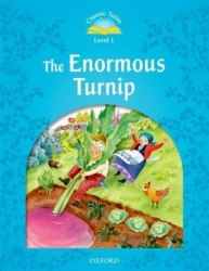 Classic Tales Second Edition 1 The Enormous Turnip