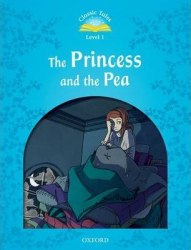 Classic Tales Second Edition 1 The Princess and the Pea / Книга для читання
