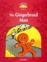 Classic Tales Second Edition 2 The Gingerbread Man Oxford University Press