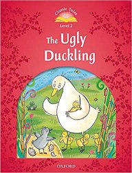 Classic Tales Second Edition 2 The Ugly Duckling Oxford University Press