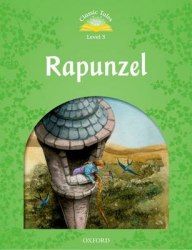 Classic Tales Second Edition 3 RAPUNZEL Oxford University Press
