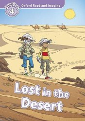 Oxford Read and Imagine 4 Lost in the Desert / Книга