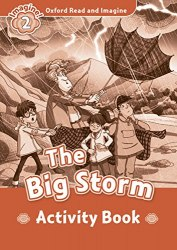 Oxford Read and Imagine 2 The Big Storm Activity Book Oxford University Press