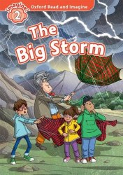 Oxford Read and Imagine 2 The Big Storm + Audio CD Oxford University Press