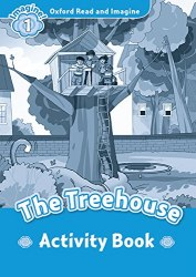 Oxford Read and Imagine 1 The Treehouse Activity Book / Робочий зошит