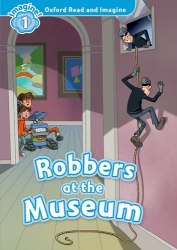 Oxford Read and Imagine 1 Robbers at Museum + Audio CD / Книга з диском