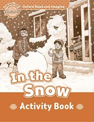 Oxford Read and Imagine Beginner In the Snow Activity Book / Робочий зошит