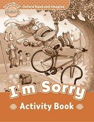 Oxford Read and Imagine Beginner I'm Sorry Activity Book / Робочий зошит