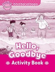 Oxford Read and Imagine Starter Hello, Goodbye Activity Book / Підручник для учня
