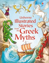 Illustrated Stories from the Greek Myths Usborne Publishing
