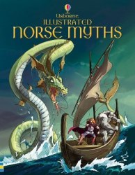 Illustrated Norse Myths Usborne Publishing