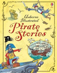 Illustrated Pirate Stories Usborne Publishing