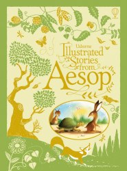 Illustrated Stories from Aesop Usborne Publishing