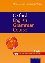 Oxford English Grammar Course Basic with answers and CD-ROM / Граматика