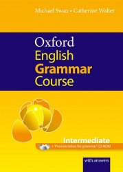 Oxford English Grammar Course Intermediate with answers and CD-ROM / Граматика