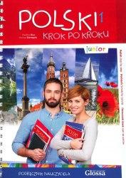 Polski krok po kroku Junior Podręcznik nauczyciela z CD Glossa