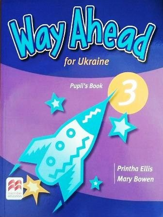 Way Ahead for Ukraine 3 Pupil's Book / Підручник для учня