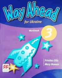 Way Ahead for Ukraine 3 Workbook / Робочий зошит