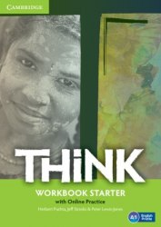 Think Starter Workbook and Online Practice Cambridge University Press