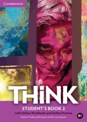 Think 2 Student's Book with Online Workbook and Online Practice Cambridge University Press
