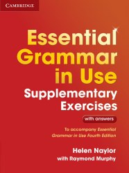 Essential Grammar in Use (4th Edition) Supplementary Exercises with answers / Граматика