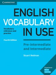 English Vocabulary in Use Fourth Edition Pre-Intermediate and Intermediate with answer key Cambridge University Press