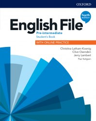 English File (4th Edition) Pre-Intermediate Student's Book with Online Practice / Підручник для учня