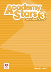 Academy Stars 3 Teacher's Book (Edition for Ukraine) / Підручник для вчителя, видання для України