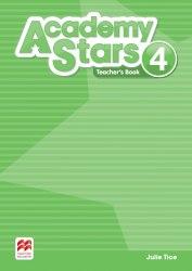 Academy Stars 4 Teacher's Book (Edition for Ukraine) / Підручник для вчителя, видання для України