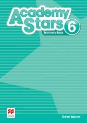 Academy Stars 6 Teacher's Book (Edition for Ukraine) / Підручник для вчителя, видання для України