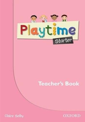 Playtime Starter Teacher's Book / Підручник для вчителя