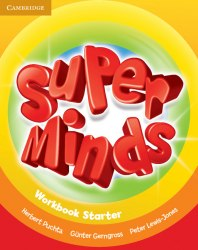 Super Minds Starter Workbook / Робочий зошит