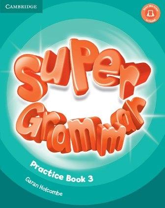 Super Minds 3 Super Grammar Practice Book / Граматика