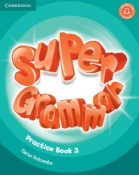 Super Minds 3 Super Grammar Practice Book / Граматика
