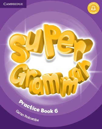 Super Minds 6 Super Grammar Practice Book / Граматика
