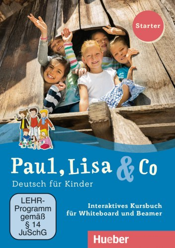 Paul, Lisa & Co Starter Interaktives Kursbuch / Ресурси для інтерактивної дошки