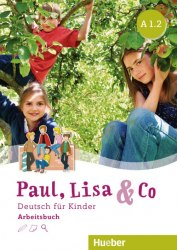 Paul, Lisa & Co A1.1 Arbeitsbuch / Робочий зошит
