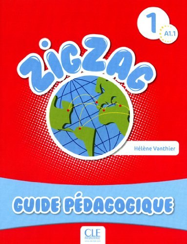ZigZag 1 Guide pédagogique / Підручник для вчителя