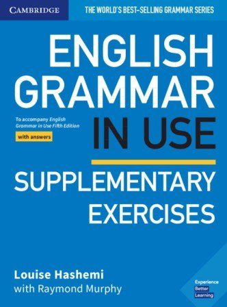 English Grammar in Use Fifth Edition Supplementary Exercises with answers / Граматика