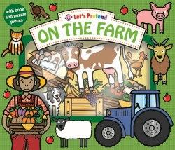 Let's Pretend: On The Farm / Книга-гра
