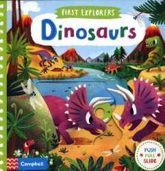First Explorers Dinosaurs / Книга з рухаючими елементами