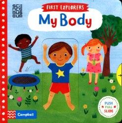 First Explorers My Body / Книга з рухаючими елементами