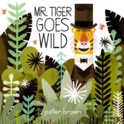 Mr Tiger Goes Wild Pan MacMillan