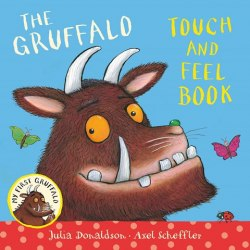 My First Gruffalo The Gruffalo Touch and Feel Book Pan MacMillan