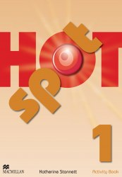 Hot Spot 1 Activity Book / Робочий зошит