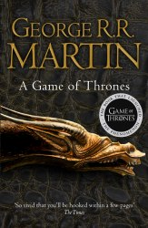A Game of Thrones (Reissue) A Song of Ice and Fire (Book 1) George R. R. Martin