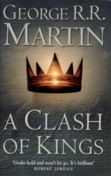 A Clash of Kings (Book 2) George R. R. Martin
