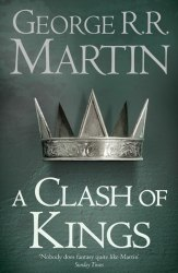 A Clash of Kings (Book 2 ) George R. R. Martin